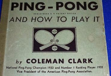 1933 Modern Ping-Pong And How To Play It C. Clark