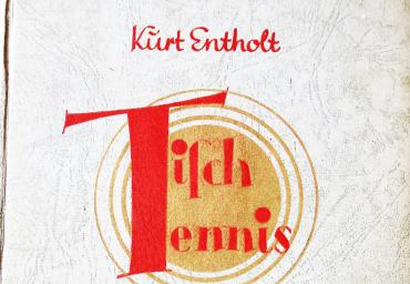 1934 Tischtennis Ein Volkssport K. Entholt