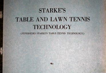 1966 Starke`s Lawn and Table Tennis Technology